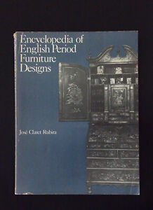 Encyclopedia of English Period Furniture Designs by Rubira Illustrated PB 352pp