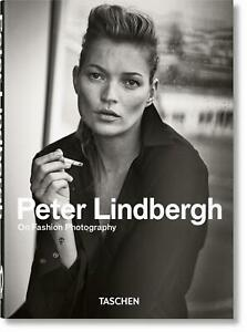 Peter Lindbergh. On Fashion Photography. 40th Anniversary Edition Lindbergh Buch