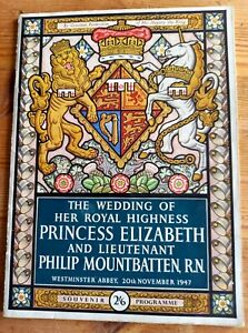 Souvenir Programme The Wedding Of Her Royal Highness Princess Elizabeth + Philip