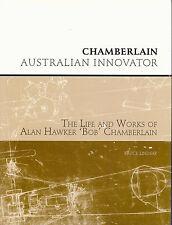 Chamberlain - Australian Innovator by Bruce Lindsay