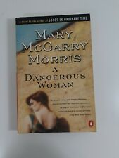 A Dangerous Woman by Mary McGarry Morris (1992, Paperback)