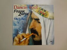 "FRANK ZAPPA:Dancin' Fool 3:45-Baby Snakes 1:45-Holland 7"" 79 CBS 7261 Stereo PSL"