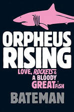Orpheus Rising by Colin Bateman, Book, New (Paperback)