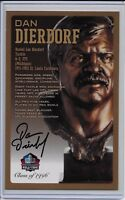 Dan Dierdorf Pro Football Hall of Fame Autographed Bronze Bust Card 100/150