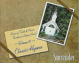 Songs of Faith and Praise Traditional Vol. 9 Surrender (Classic Hymns)