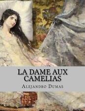 La Dame Aux Camelias by Alejandro Dumas (2016, Paperback)