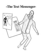 -the Text Messenger- by Solospaceman (2008, Paperback)