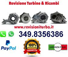 TURBO -  TURBINA REVISIONATA ALFA ROMEO BRERA - 159 - FIAT CROMA 2.4 JTDM