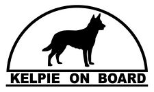 KELPIE ON BOARD  Dog sticker decal in BLACK