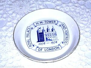 Royal Palace H M Tower & Fortress of London 1078-1978 900yrs Dish with Gold Rim