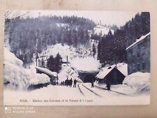 cartolina Station des Convers et le tunnel des loges come da immagini -1909