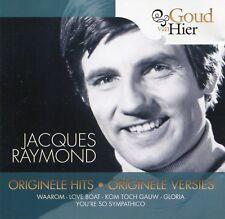 Jacques Raymond : Originele hits, originele versies (CD)