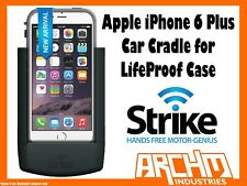 STRIKE ALPHA APPLE IPHONE 6 PLUS CAR CRADLE FOR LIFEPROOF CASE - FAST CHARGER