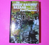 The Great Railway Bazaar by Paul Theroux, 1975, 1st edition, 9th printing HC,