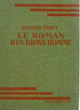 LE ROMAN D'UN BRAVE HOMME, par Edmond ABOUT, BB VERTE SS JAQUETTE, HACHETTE