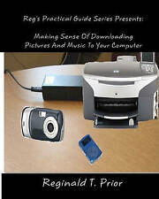 Reg's Practical Guide Series Presents: Making Sense Of Downloading Pictures And