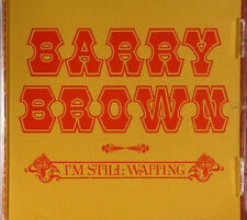 BARRY BROWN - I'M STILL WAITING CD