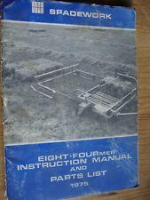 SPADEWORK EIGHT-FOURmer INSTRUCTION MANUAL AND PARTS LIST 1975