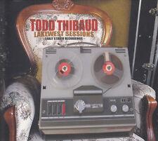 TODD THIBAUD - Lakewest Sessions - 16 Tracks (NEU! Original verschweißt)