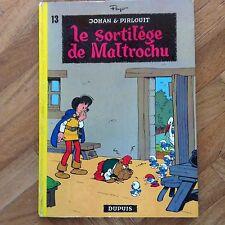 JOHAN ET PIRLOUIT 13 LE SORTILEGE DE MALTROCHU  EO ABE