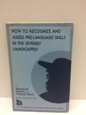 How Recognize Assess Pre-Language Skills Severely Handicapped Book Victoria Shea
