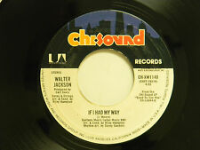 Walter Jackson 45 IF I HAD MY WAY / WE COULD FLY ~ Chisound VG to VG+