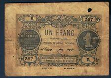 BON DE MONNAIE SOCIETE GENERALE de 1 FRANC du 18 novembre 1871 en TB n° B.397