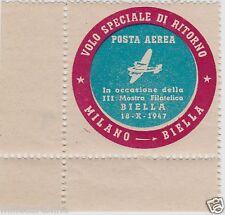 # BIELLA - Erinnofilo: 1947 - VOLO SPECIALE DI RITORNO MILANO BIELLA- FILATELIA