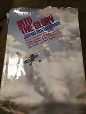 Into The Glory Jamie Buckingham JAARS Wycliffe Bible Translators
