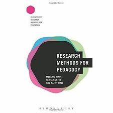 Research Methods for Pedagogy by Alicia Curtin, Melanie Nind, Kathy Hall...