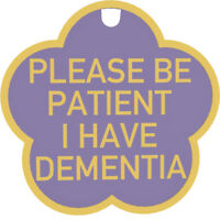 Please Be Patient I Have Dementia Tag & Lanyard -  Designed to Raise Awareness