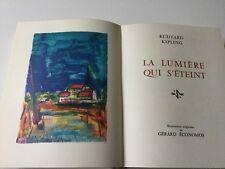 Livre de Collection Prix Nobel Littérature 1907 RUDYARD KIPLING LA LUMIERE...