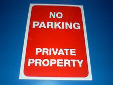 No Parking Private Property A5 Semi-Rigid Plastic Sign Silk Screen Printed