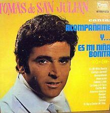 Tomas de San Julian Canta  Aompañame   Es Mi Niña Bonita  y Muchos Mas....   LP