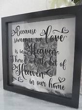 Black Box Frame Gift - Because someone we Love is in Heaven - Memorial Box Frame