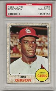 1968 TOPPS #100 BOB GIBSON, PSA 8 NM-MT,  HOF, ST. LOUIS CARDINALS, CENTERED