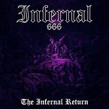 "INFERNAL ""The Infernal Return"" Black Death Metal Necrophobic Dark Funeral"