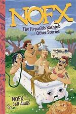 NOFX : The Hepatitis Bathtub and Other Stories by Nofx Book | NEW Free Post AU