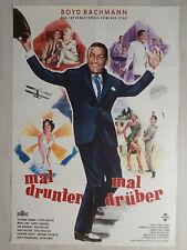 Mal drunter mal drüber (1960)  Kinoplakat Filmplakat (Boyd Bachmann)