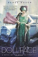 Dollface: A Novel of the Roaring Twenties by Rene Rosen