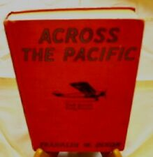 TED SCOTT FLYING STORIES- ACROSS THE PACIFIC-F DIXON