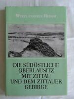 Die südöstliche Oberlausitz mit Zittau und dem Zittauer Gebirge, Werte unserer..
