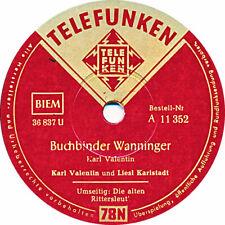 Karl Valentin - Buchbinder Wanninger / Die alten Rittersleut - 1940