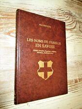 Les noms de famille en Savoie. (Origine, formation, étymologie)