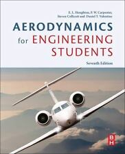 Aerodynamics for Engineering Students by E. L. Houghton, Steven Collicott, P. W.
