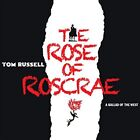 Tom Russell - The Rose Of Roscrae [CD]
