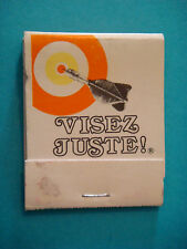 Matches Matchbook ~*~ VISEZ JUSTE! = Hit the Mark in French ~ Arrow Dart Target