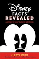 Disney Facts Revealed : Answers to Fans' Curious Questions, Paperback by Smit...