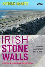 Irish Stone Walls: History, Building, Conservation by Pat McAfee | Paperback Boo