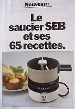 publicité  de presse   SAUCIER  SEB     en 1981 ref. 37037
